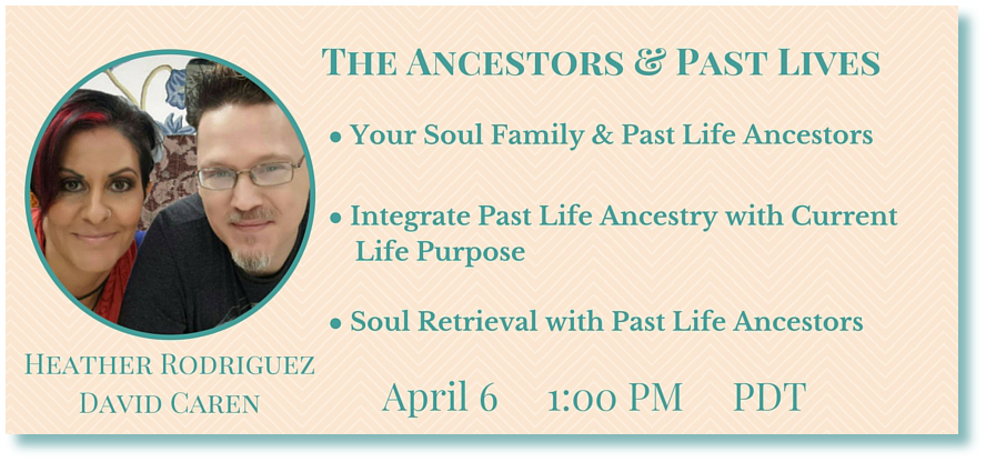 Heather rodriguez & David Caren- Guardian Ancestors Telesummit